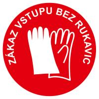Zákaz vstupu bez rukavice - červená
